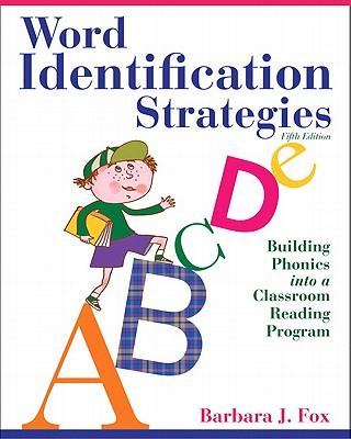 Word Identification Strategies By Fox, Barbara J.