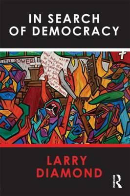 In Search of Democracy By Diamond, Larry