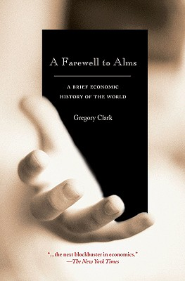 A Farewell to Alms By Clark, Gregory