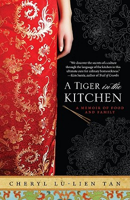 A Tiger in the Kitchen By Tan, Cheryl